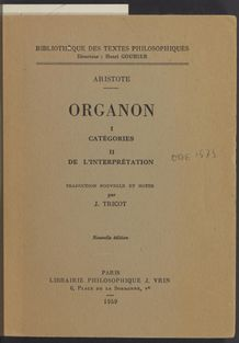 View bibliographic details for Organon: Catégories, De L'interprétation