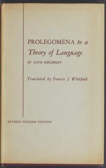 View bibliographic details for Prolegomena to a Theory of Language