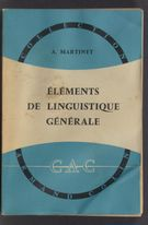 View bibliographic details for Éléments de linguistique générale (detail of this page not available)